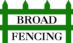 Broad Fencing